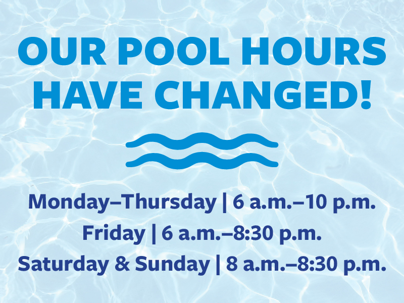 Pool hours have changed
